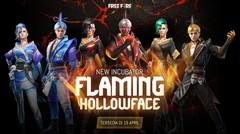 Incubator Flaming Hollowface Hadir di 19 April!