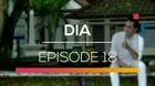 DIA - Episode 18