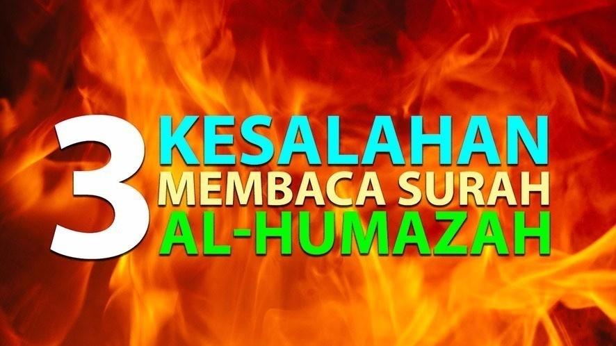 3 Kesalahan Saat Membaca Surah Al-Humazah [Episode 19] Lintasan Tajwid 1438  H