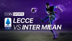 Lecce vs Inter Milan - Serie A - 19 Jan | 21:00 WIB