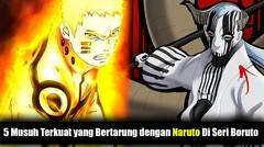 5 Karakter Jahat terkuat yang bertarung dengan Naruto di serial boruto ciripatv