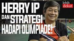 RINDU MENANGIS BAHAGIA, HERRY IP OPTIMISTIS INDONESIA JUARA LAGI DI OLIMPIADE!
