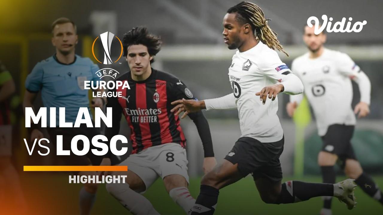Streaming Highlight - AC Milan vs Lille I UEFA Europa ...