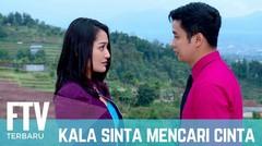 FTV Adly fairuz & Siti Badriah - Kala Sinta Berburu Cinta
