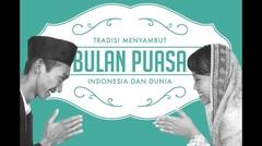 6 Macam Tradisi Menyambut Bulan Puasa di Indonesia dan Dunia