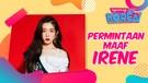 Irene Red Velvet Tulis Permintaan Maaf Usai Tersandung Kontroversi Sikap Buruk