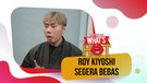 Roy Kiyoshi Akan Bebas 1 Bulan Lagi