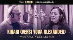 Iwan Fals x Dee Lestari - Kinari (Versi Yuda Alexander) | Official Lyric Video