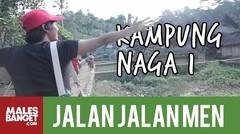[INDONESIA TRAVEL SERIES] Jalan2Men Season 3 - Kampung Naga - Episode 8 (Part 1)