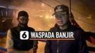 Bendungan Katulampa Siaga 1, Wali Kota Bogor Peringatkan Warga Bogor dan Jakarta