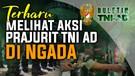 Terharu Melihat Aksi Prajurit TNI AD di Ngada | BULETIN TNI AD