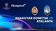 Full Match - Shakhtar Donetsk vs Atalanta I UEFA Champions League 2019/2020