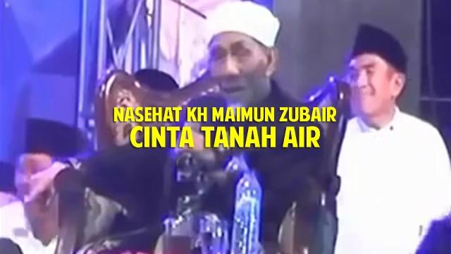 Streaming Ceramah KH Maimun Zubair Tentang Cinta Tanah Air ...