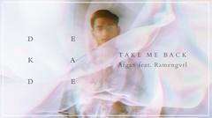 Afgan feat RAMENGVRL - Take Me Back | Official Video Lirik
