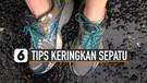 Tips Keringkan Sepatu di Musim Hujan