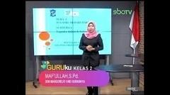 GURUku SBOTV KELAS 2 Tema : TUGAS SEHARI-HARI - 08 Oktober 2020