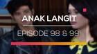 Anak Langit - Episode 98 dan 99
