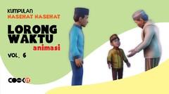 Kumpulan Nasehat LORONG WAKTU ANIMASI | Vol. 6