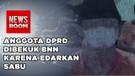 Anggota DPRD Edarkan Narkoba Di Bekuk BNN