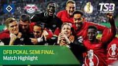 HAMBURGER SV 1-3 RB LEIPZIG | HIGHLIGHT | SEMIFINAL | 24 APRIL 2019 | DFB POKAL