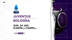 Juventus vs Bologna - Minggu, 24 Januari 2021   Serie A