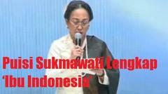 PUISI LENGKAP Ibu Sukmawati Soekarnoputri Yang Kontroversial