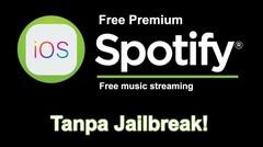 Cara Mendapatkan Spotify Premium Gratis Di iPhone Non Jailbreak