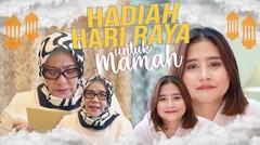 HADIAH HARI RAYA UNTUK MAMAH