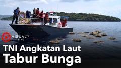 TNI Angkatan Laut (AL) Melangsungkan Tabur Bunga
