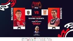 Bali United VS Borneo FC | Bali Virtual Island Cup 2020 (Episode 4)