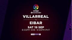 Villarreal vs Eibar - Sabtu, 19 September 2020 | La Liga Santander 2020
