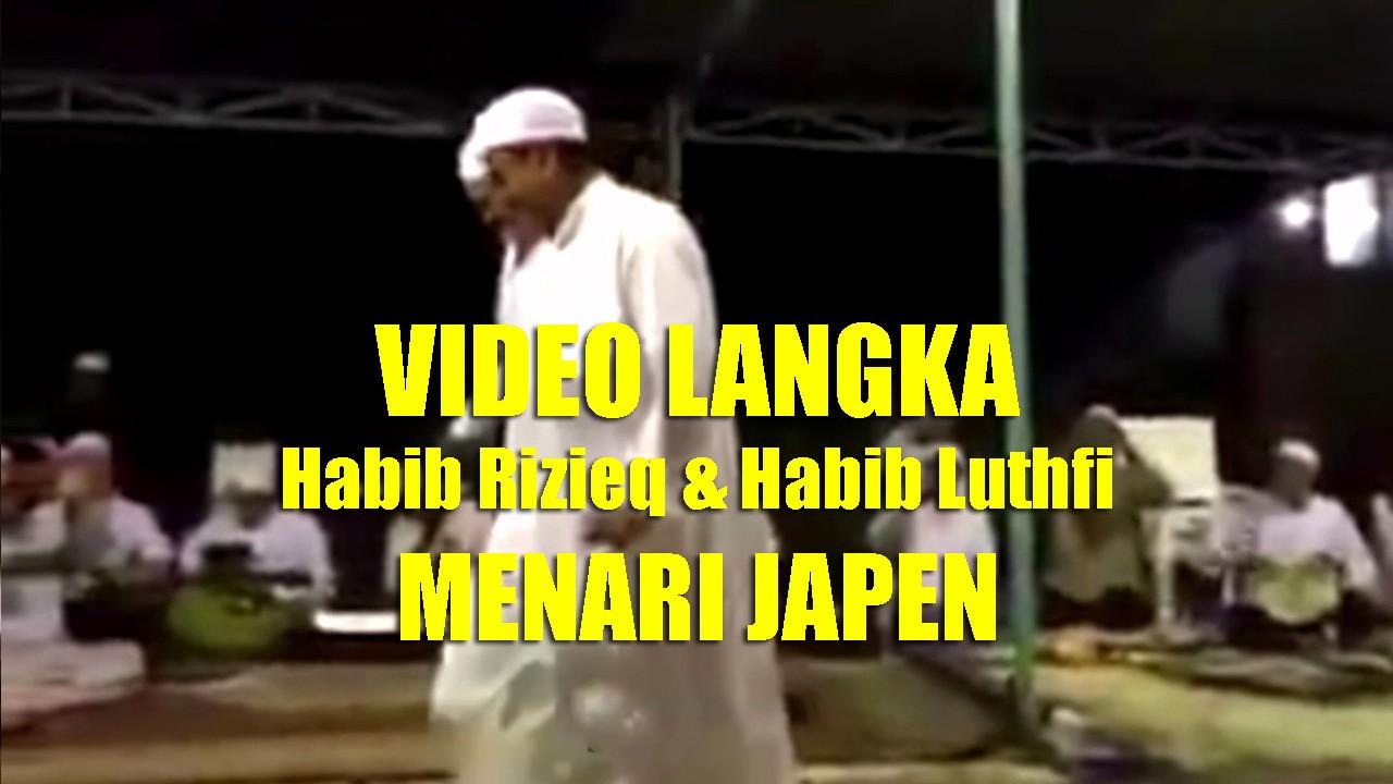 Streaming Video Langka Habib Rizieq Habib Luthfi Menari Japen Tarian Khas Sufi Ya Hanana Channel Vidio Com