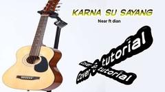 karna su sayang - near ft dian cover tutorial gitar dengan kunci (chord)