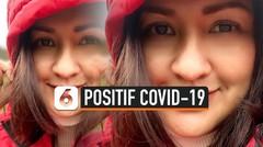 Positif Covid-19, Donna Agnesia Alami Gejala Ringan