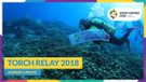 Torch Relay 2018 - Journey Update (Raja Ampat)