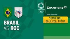 Full Match | Bola Voli Putra | Semifinal - Brasil vs ROC | Olimpiade Tokyo 2020
