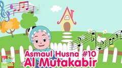 ASMAUL HUSNA 10 - AL Mutakabbir | Diva Bernyanyi | Lagu Kita