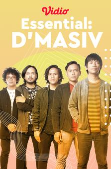 Essential: D'MASIV