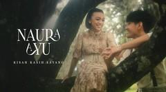 Naura Ayu - Kisah Kasih Sayang | Official Music Video