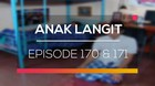 Anak Langit - Episode 170 dan 171