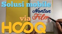 Solusi Mobile Nonton Film via Hooq #HooqTimeAnytime