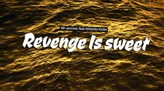 Mr.Jammer feat Niharika kolte - Revenge is sweet