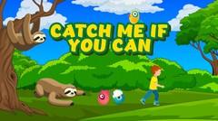 Catch Me if You Can - Hanya di ZooMoo