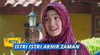 Istri Istri Akhir Zaman - Episode 21