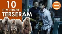 10 Film Zombie Terseram yang Akan Bikin Kamu Ngeri