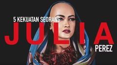 Kekuatan Seorang Julia Perez