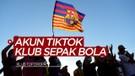 5 Klub Sepak bola yang Memiliki Akun TikTok, Barcelona dapat Likes Terbanyak!