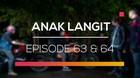 Anak Langit - Episode 63 dan 64