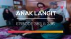 Anak Langit - Episode 385 dan 386