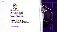 Atletico vs Valencia - Senin, 25 Januari 2021   La Liga Santander